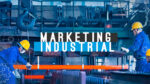 Agencia de Marketing Industrial Querétaro